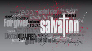 Graphic typographic illustration of the Christian concept of salvation. Art composed of mixed typefaces of associated words and concepts.
