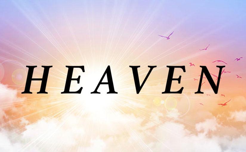 Heaven: The Best Part
