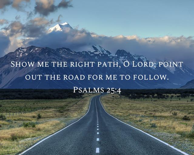 Why I believe: Psalm 25
